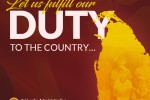 Let Us Fulfill Our Duty to The Country... : a